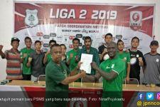 Daftar 7 Pemain Baru PSMS Medan untuk Putaran Kedua Liga 2 2019 - JPNN.com