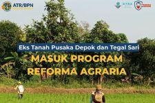 Eks Tanah Pusaka Depok dan Tegalsari Masuk Program Reforma Agraria - JPNN.com